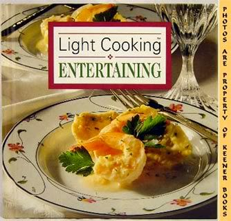 Image for Light Cooking * Entertaining