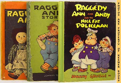 Image for Three Raggedy Ann / Andy Books In Original Slipcase * Raggedy Ann And Andy And The Nice Fat Policeman * Raggedy Ann Stories * Raggedy Andy Stories