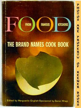 Image for Food From Famous Kitchens (The Brand Names Cook Book)
