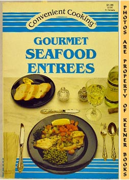 Image for Gourmet Seafood Entrees: Convenient Cooking Series
