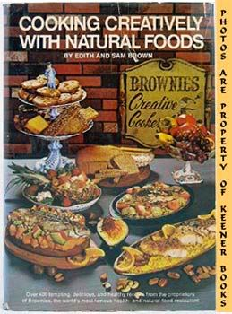 Image for Cooking Creatively With Natural Foods