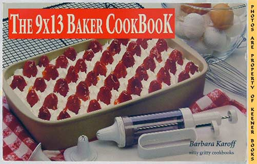 Image for The 9 X 13 Baker Cookbook
