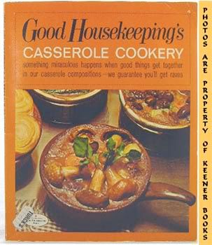 Image for Good Housekeeping's Casserole Cookery, Vol. 4: Good Housekeeping's Fabulous 15 Cookbooks Series