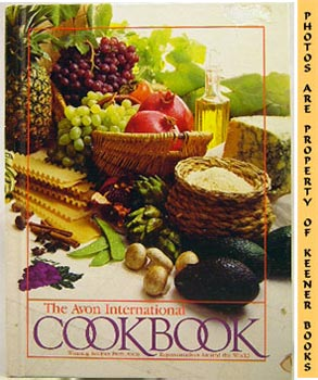 Image for The Avon International Cookbook (Winning Recipes From Avon Representatives Around The World)
