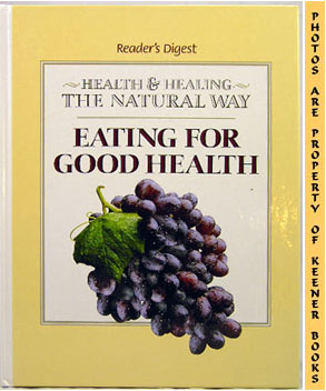 Image for Eating For Good Health (Health And Healing The Natural Way Series)