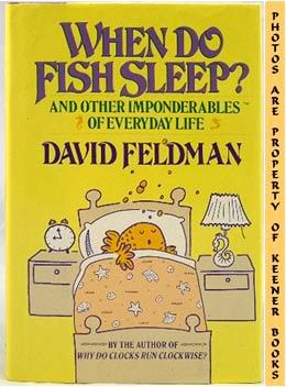 Image for When Do Fish Sleep (And Other Imponderables Of Everyday Life)