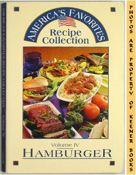 Image for America's Favorites Recipe Collection (Volume IV -4- Hamburger)