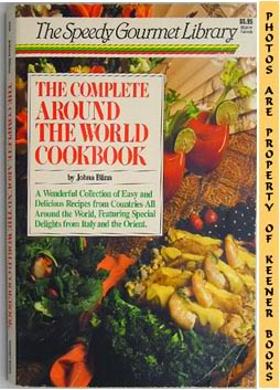 Image for The Complete Around The World Cookbook: The Speedy Gourmet Library Series