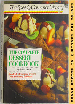 Image for The Complete Dessert Cookbook: The Speedy Gourmet Library Series