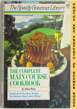 Image for The Complete Main Course Cookbook: The Speedy Gourmet Library Series