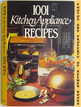 Image for 1001 Kitchen Appliance Recipes