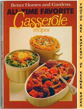 Image for Better Homes And Gardens All-Time Favorite Casserole Recipes