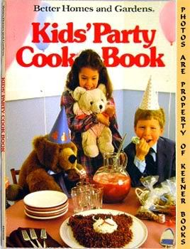 Image for Better Homes And Gardens Kids' Party Cook Book
