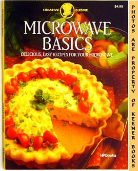 Image for Microwave Basics (Delicious, Easy Recipes For Your Microwave): Creative Cuisine Series
