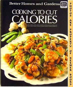 Image for Better Homes And Gardens Cooking To Cut Calories