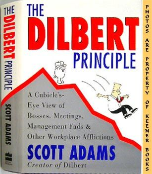 Image for The Dilbert Principle (A Cubicle's - Eye View Of Bosses, Meetings, Management Fads & Other Workplace Afflictions)