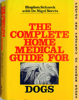 Image for The Complete Home Medical Guide For Dogs