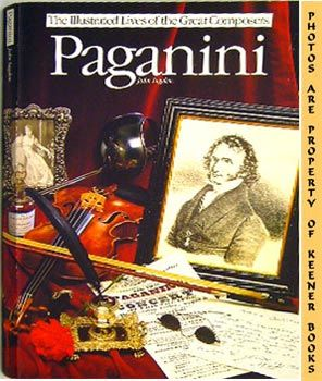 Image for Paganini (The Illustrated Lives Of The Great Composers)