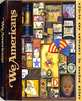 Image for We Americans (A Volume In The Story Of Man Library)