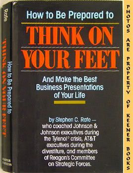 Image for How To Be Prepared To Think On Your Feet (And Make The Best Business Presentations Of Your Life)