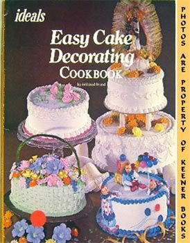 Image for Easy Cake Decorating Cookbook