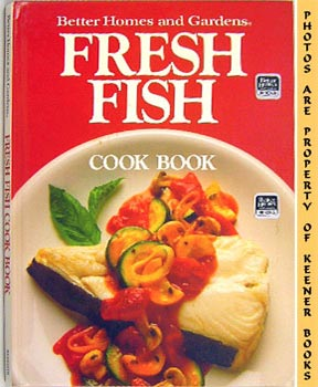 Image for Better Homes And Gardens Fresh Fish Cook Book