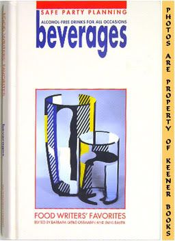 Image for Beverages - Food Writers' Favorites (Safe Party Planning - Alcohol - Free Drinks For All Occasions)