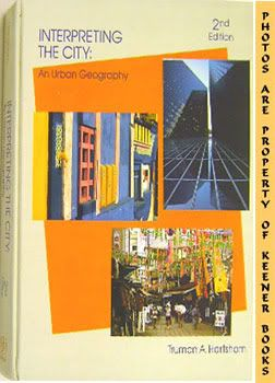 Image for Interpreting The City: An Urban Geography