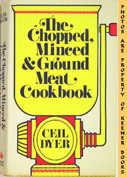 Image for The Chopped, Minced And Ground Meat Cookbook