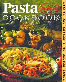 Image for Pasta Cook Book : Step - By - Step: Step - By - Step Series