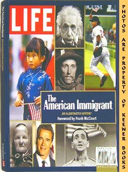 Image for Life - The American Immigrant (An Illustrated History)