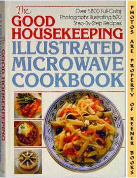 Image for The Good Housekeeping Illustrated Microwave Cookbook