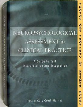 Image for Neuropsychological Assessment In Clinical Practice  (A Guide To Test Interpretation And Intergration)