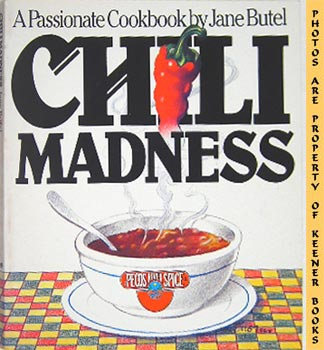 Image for Chili Madness (A Passionate Cookbook)