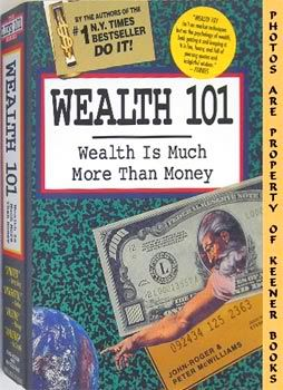 Image for Wealth 101 (Wealth Is Much More Than Money)