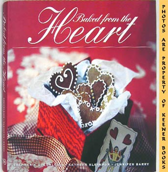 Image for Baked From The Heart (Gifts Of Love For Special Occasions)