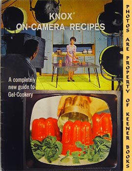 Image for Knox On-Camera Recipes (A Completely New Guide To Gel-Cookery)
