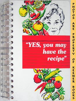 Image for Yes, You May Have The Recipe