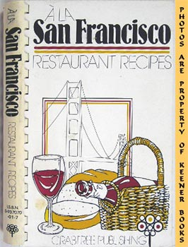Image for A La San Francisco: Restaurant Recipes
