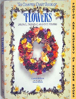 Image for The Country Diary Book Of Flowers (Drying, Pressing, And Potpourri)