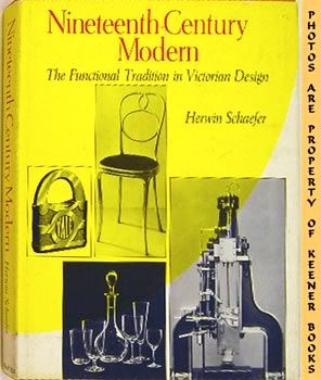 Image for Nineteenth Century Modern (The Functional Tradition In Victorian Design)