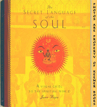 Image for The Secret Language Of The Soul (A Visual Exploration Of The Spiritual World)