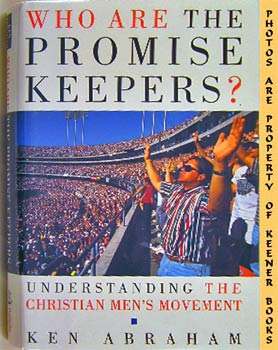 Image for Who Are The Promise Keepers? (Understanding The Christian Men's Movement)