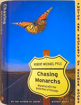 Image for Chasing Monarchs (Migrating With The Butterflies Of Passage)