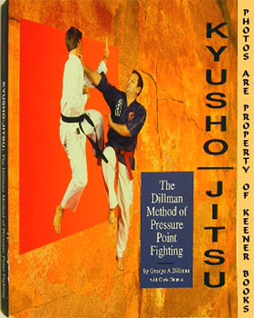Image for Kyusho-Jitsu (The Dillman Method Of Pressure Point Fighting)