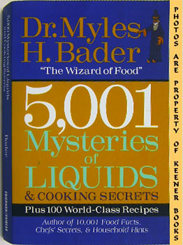 Image for 5,001 Mysteries Of Liquids & Cooking Secrets (Plus 100 World - Class Recipes)