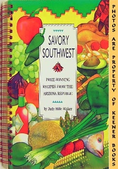 Image for Savory Southwest (Prize - Winning Recipes From The Arizona Republic)
