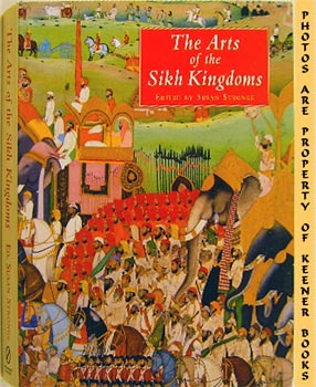 Image for The Arts Of The Sikh Kingdoms