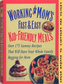 Image for Working Mom's Fast And Easy Kid-Friendly Meals