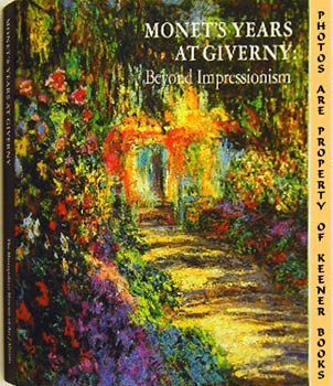 Image for Monet's Years At Giverny (beyond Impressionism)